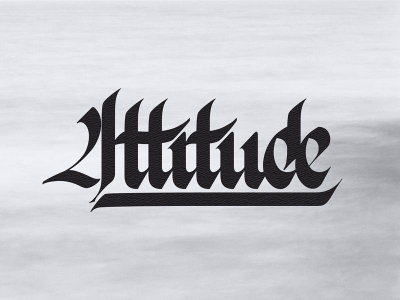 Attitude - Custom Typography