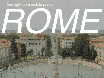 Rome Free Lightroom Mobile Preset