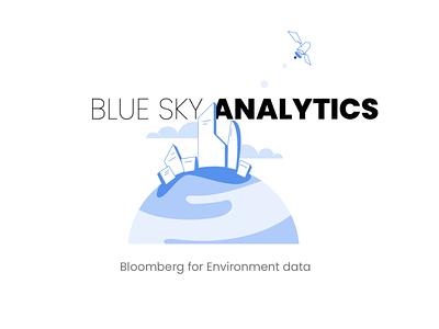 "Blue Sky Analytics ""Bloomberg for environment data"" energy adobe figma dribbble illustration bloom blooming branding space business 2020 blue explainer basics artificial intelligence data environment bloomberg"