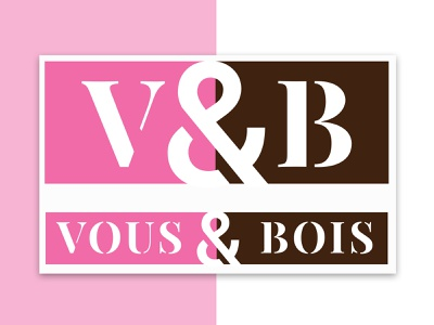 Vous & Bois (French Carpenter) minimal brown pink woodworking typography simple