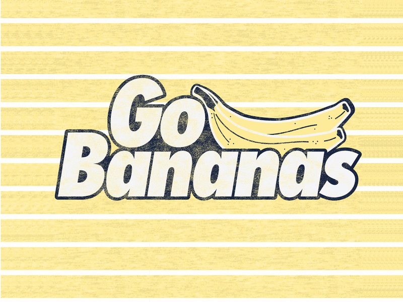 Go Bananas handlettering typography illustration design photoshop graphic art apparel design digitalillustration illustration design