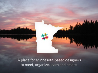 Minnesota-based Designer Slack Group chat minneapolis slack minnesota