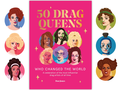 50 Drag Queens Who Changed the World book illustration vector lgbtq queer drag queen drag portrait illustration