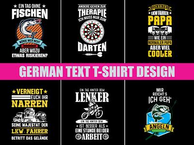 German Text T-shirt Design custom t-shirt design textile design teespring merch by amazon typographie typography design typography art typographic typography typo mug design fashion design merchandise merch design print design t-shirt illustration t-shirt mockup t-shirt design t-shirts t-shirt