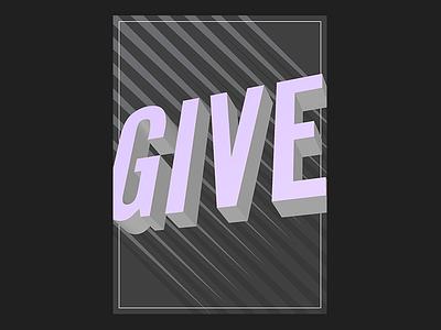 GIVE white lilac grey black purple print print design graphic design design type poster type text word give poster design poster blank poster