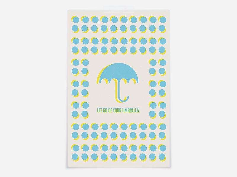 let go of your umbrella. lyrics kacey musgraves music umbrella risography riso print risoprint risograph faux riso riso poster design poster print print design