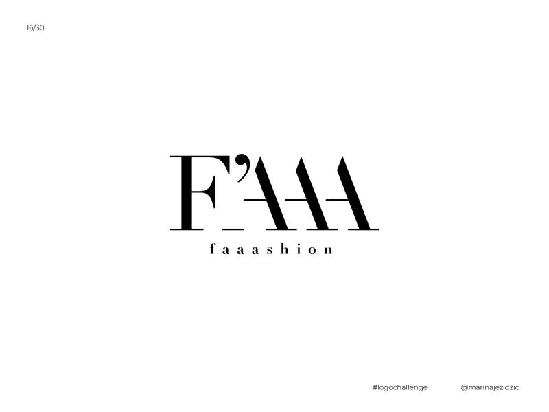 The 30 Day Logo Challenge 16 - Faaashion logodesignchallenge modern fashion logodesigner logodesign white black logochallenge logotype logo design