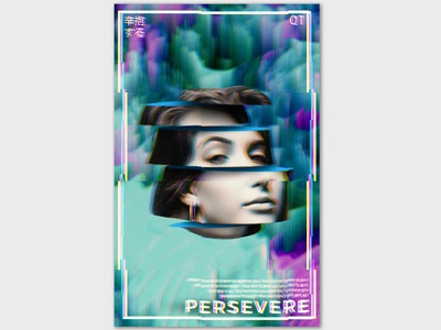 Persevere graphic design persevere glitch design graphic  design