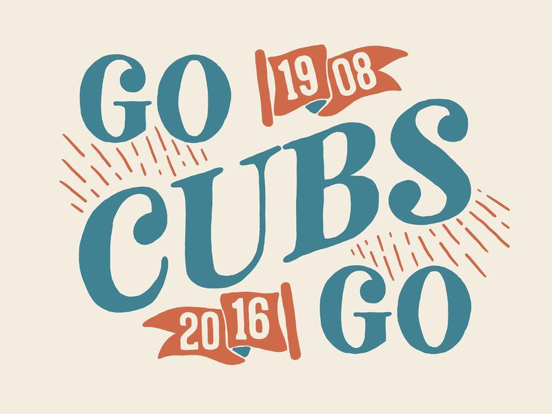 Go Cubs Go lettering wrigley chicago national league baseball cubs denver colorado illustration art alicemaule