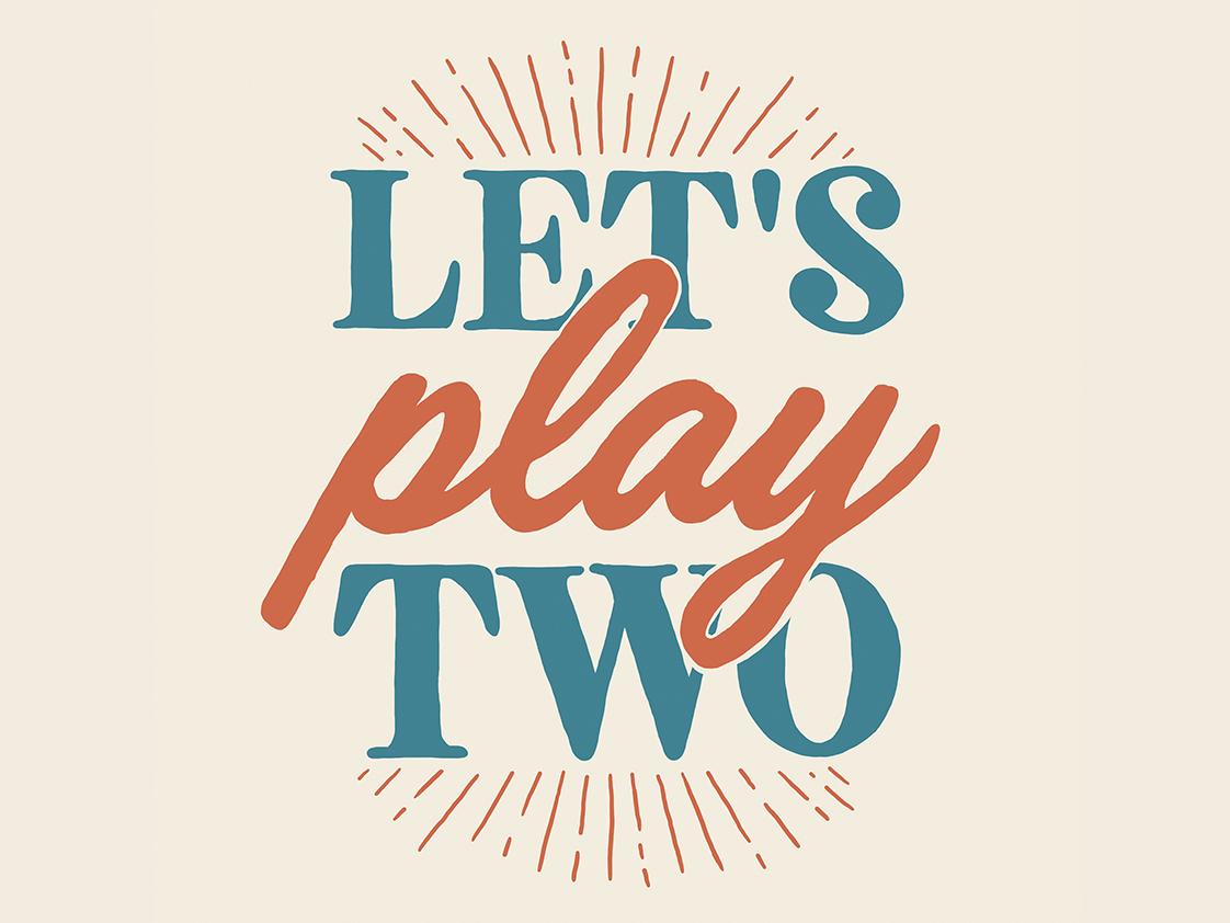 Let's Play Two Ernie! lettering wrigley chicago cubs baseball america design denver colorado illustration art alicemaule