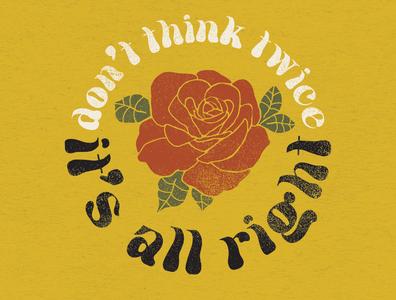 Don't Think Twice, It's Alright rose waylon jennings bob dylan country music lettering design nashville music art illustration illustration art
