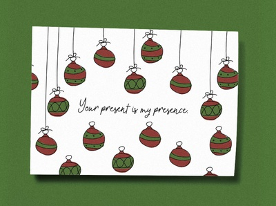 Your present is my presence Christmas Card