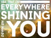 Shining Down