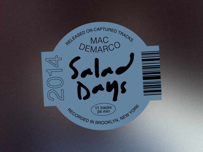 Salad Days - Record Labels #001 salad days music mac demarco album label design label sticker layout type layout type typography