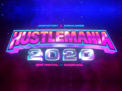 Hustlemania 2020 poster typography c4d 3d illustration