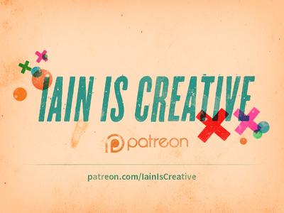 I'm now on Patreon! grunge logo texture crowdfund patreon robotics open source code art digital iain is creative