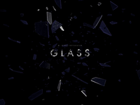 Glass – Title Card Animation
