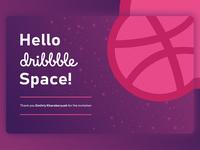 Hello Dribbble Space!