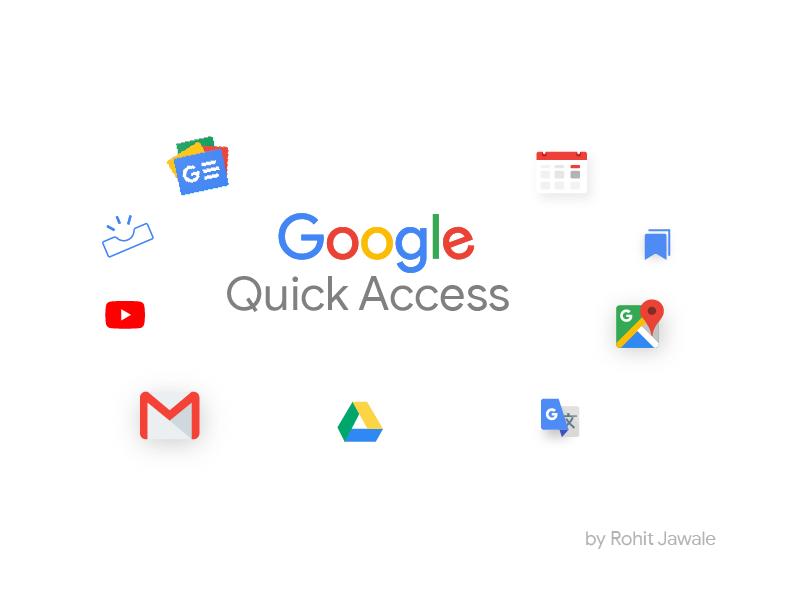 Google - Quick Access concept dailyui redesign flatdesign dribbbleshot art trend2019 indiandesigner webdesigner googleapps gsuit ux ui userexperience userinterface materialtheme quickaccess website google dribbble webdesign