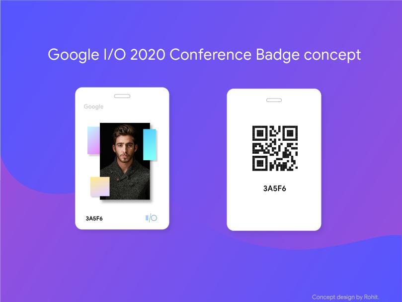 Google I/O 2020 Conference badge design concept dailyui dribbbleinvites behance google conference io2020 io2019 trend2019 gradient designer id card marketing branding design google webui graphics