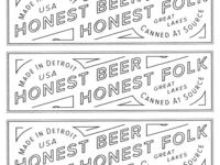 Honest Beer, Honest Folk