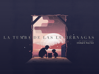La Tumba de las Luciérnagas (Grave of the Fireflies)