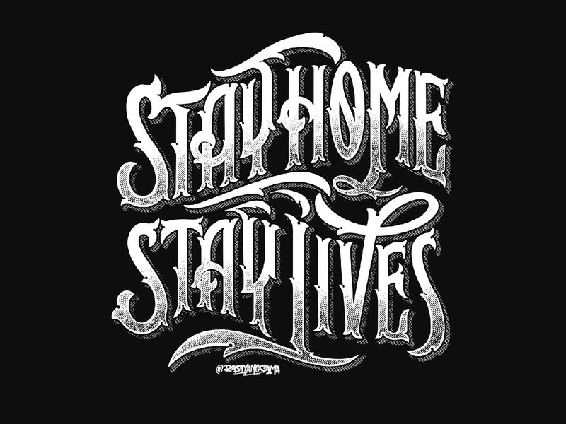 Stay Home Stay Lives branding customlettering typography lettering rysdsgstd designstudio handdrawn handlettering vintagedesign