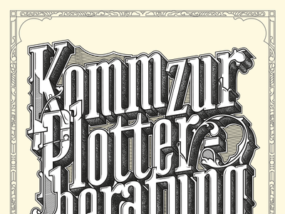 Posterdesign, Plotterservice ornamental illustration letters typography handlettering posterdesign poster