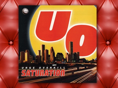 Urge Overkill Saturation graphic design album cover design for music art direction