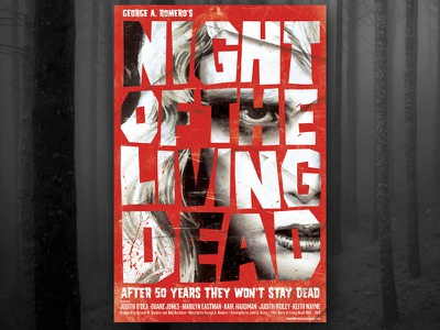Night Of The Living Dead 50th anniversary poster classic horror horror movie poster poster design creative direction creative graphic design design art direction