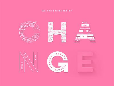 We are Designers of Change pink 2fresh change