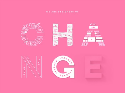 We are Designers of Change