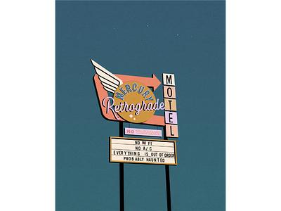 Mercury Retrograde Motel vector digital illustration vintage retro typography illustration