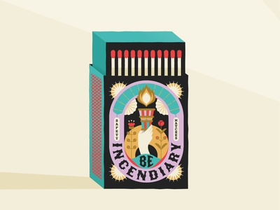 Be Incendiary matches matchbox feminist typography vector illustration digital illustration