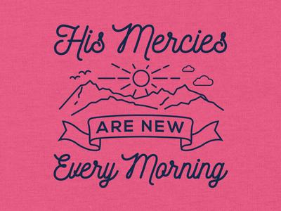 New Mercies Every Morning religious faith christian t-shirt apparel