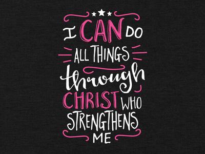 I Can Do All Things   Girly religious faith christian t-shirt apparel