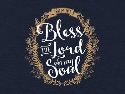 Bless The Lord t-shirt religious faith christian apparel