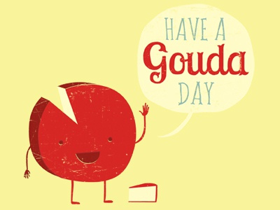 Gouda day dribbble