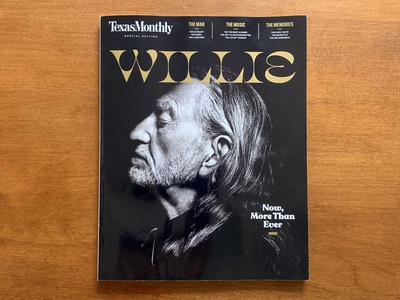 Willie and Texas Monthly