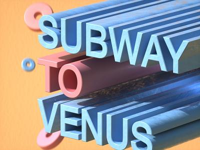subway to venus graphicdesign graphic designer 3d artist illustration design designer 3d illustration 3d art graphic design 3d