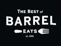 The Best of Barrel Eats