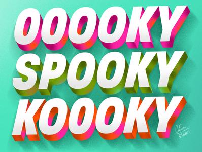 OOOOKY SPOOKY KOOOKY halloween graphicdesign letterign typography hand lettering