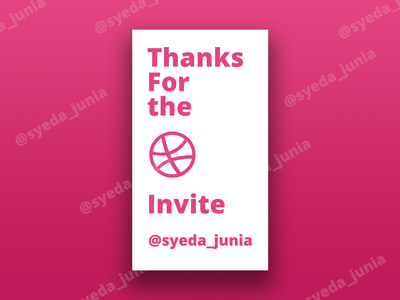 My 1'st foot in Dribbble community invitation design welcome shot thank you card dribbble invitation invite design dribbble