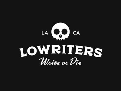 Lowriters logo design ride or die monochrome visual identity pen logo pen writers writing skull logo skull badge logo badge logotype typography brand identity branding logo design logo