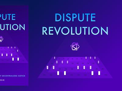 Dispute Revolution book cover legaltech decentralization book cover book vector logo illustration branding design user experience user interface blockchain