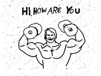 Hi, How Are You