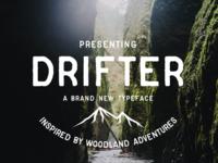 Drifter - A Hand Made Font