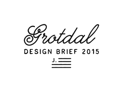 Desing brief design brief grotdal script