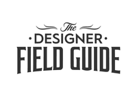 The Designer Field Guide