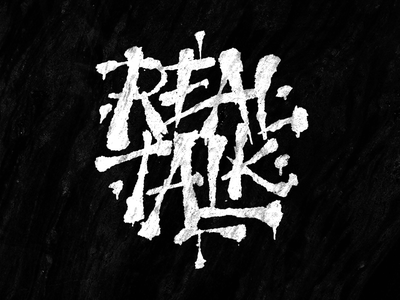 Real Talk typography lettering hand-drawn brush tag graffiti hip hop simon ålander coffee made me do it